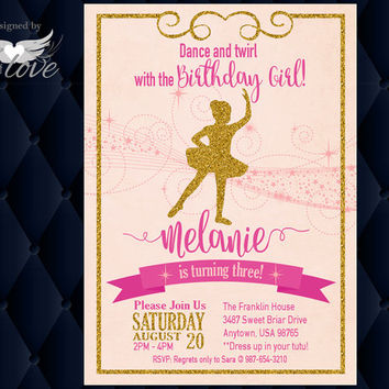 Ballerina Birthday Party Invitation, Ballet Invitation, Pink and Gold, CUSTOM printable digital download or Prints | Custom order