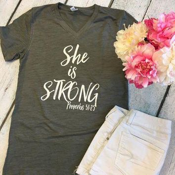 """""""She is Strong"""" Proverbs 31:25 Tee"""