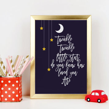 Nursery print Baby gift Twinkle Twinkle Little Star Do You Know How Loved You Are - print - Nursery Playroom Stars Moon Art Lyrics Song