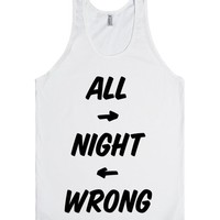 All Night Wrong