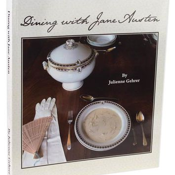 Dining With Jane Austen (Autographed)