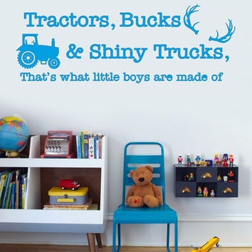 Tractors, Bucks & Shiny Trucks, That's What Little Boys Are Made Of  | Country Wall Decal | Nursery Decor Wall Decal | Country Boy Decor