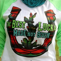 Gypsy Soule The Best Luck is Made Not Given Lime Baseball Tee