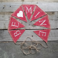 Be Mine Burlap Banner, ValentinesBurlap Banner, Valentines Decor, Rustic Wedding Decor, Photo Prop