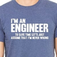 I'm an Engineer Funny Humor Unisex T-Shirt