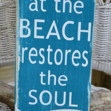 A Day At The Beach Restores The Soul - Beach Decor Wood Sign Plaque Wall Hanging Coastal Nautical Decor Beach Sign Distressed