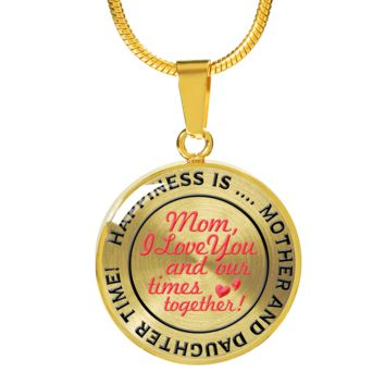 To Mom - Happiness is Mother Daughter Time Together Necklace - Gold