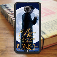Once Upon A Time Captain Hook Believe Nexus 6 Case