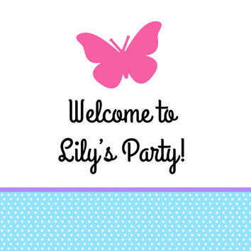 Butterfly Birthday Party Welcome Sign
