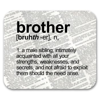 Brother Definition Funny  Mouse Pad