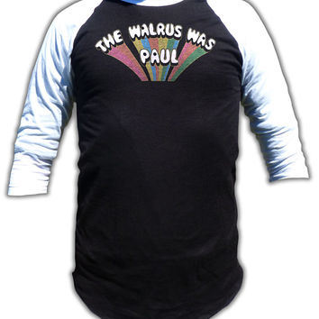 The Walrus was Paul T Shirt - White Album & Magical Mystery Inspired 3/4 Sleeve Baseball Fashion T Shirt - Graphic tees for Men and Women