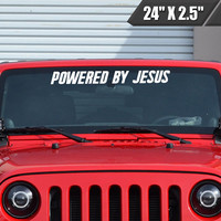 Powered By Jesus Windshield Sticker Banner Vinyl Decal Religious Banner Sticker Self Adhesive Car Sticker For Ford F150 F250 Jeep
