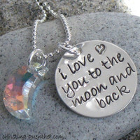 Sterling Silver Jewelry - Personalized Hand Stamped Necklace - I Love You To The Moon and Back by Christina Guenther