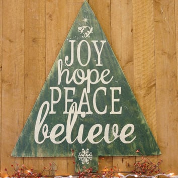 Rustic Christmas Wall Decor Wood Christmas Tree Wallhanging Joy Hope Peace Believe Above Mantle Christmas Decor Handpainted Sign