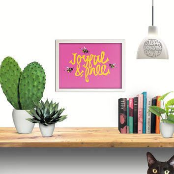Wall Art Gift for Girlfriend PINK Joyful and Free Bumble Bees HAND Lettering Illustration, 5x7 and 8x10 Instant DOWNLOAD Art Print