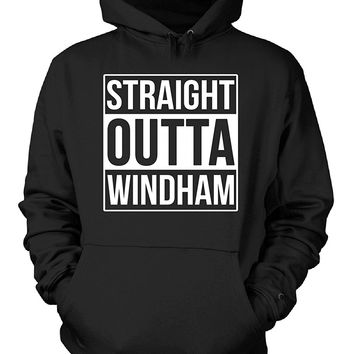 Straight Outta Windham County. Cool Gift - Hoodie
