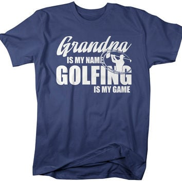 Men's Funny Fishing T-Shirt Grandpa Is My Name Golfing Is My Game Shirt Gift Idea Papa Father's Day