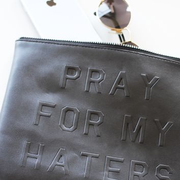 PRAY FOR MY HATERS ZIP CLUTCH