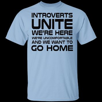 Introverts We Want To Go Home T-Shirt
