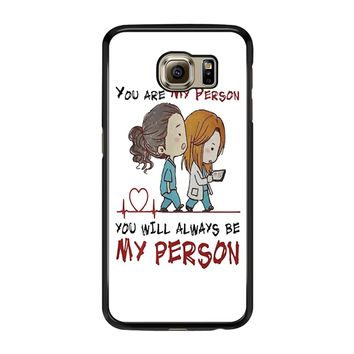 Grey S Anatomy You Will Always Be My Person Samsung Galaxy S6 Edge Case