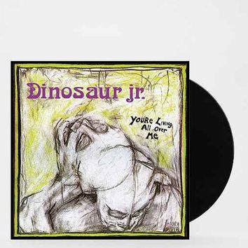 Dinosaur Jr. - You're Living All Over Me LP