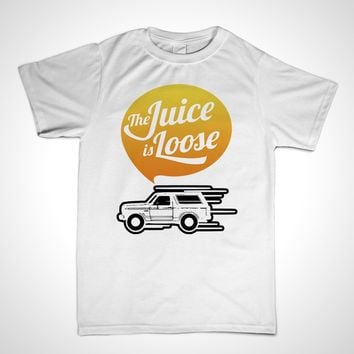 OJ Simpson Shirt The Juice Is Loose T-Shirt