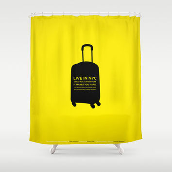 Sunscreen / Live in New York City once Shower Curtain by bennassar
