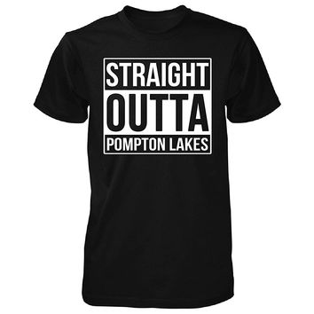 Straight Outta Pompton Lakes City. Cool Gift - Unisex Tshirt