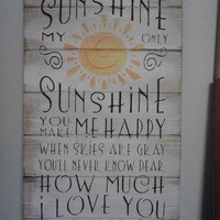 Sign: You are my sunshine from Ott Creatives