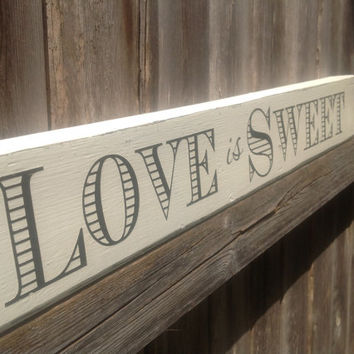 LOVE is SWEET - for Candy, Cake, or other Sweets table, Candy Buffet, Bridal shower decor, Reception Sign, Food Table sign, Reception Decor,