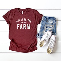 Life is Better on the Farm | Short Sleeve Graphic Tee