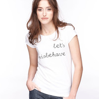 Women's Let's Misbehave Shirt