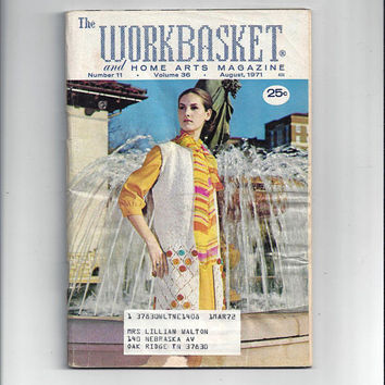 WorkBasket & Home Arts Magazine, August 1971, Home Knitting, Crochet, Sewing, Needle Work Book, Tatting, Recipes, Quilting, Vintage Crafts
