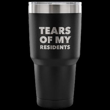 Tears of My Residents Tumbler Metal Mug Double Wall Vacuum Insulated Hot Cold Travel Cup 30oz BPA Free