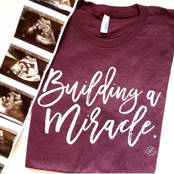 Building A Miracle Maternity Tee