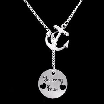 You Are My Person You're My Sister Best Friend Gift Anchor Lariat Necklace