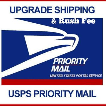 Add Priority Shipping to your Order, Priority Shipping - RUSH MY ORDER PLEASE