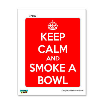 Keep Calm and Smoke a Bowl white on red Sticker