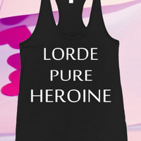 Lorde Pure Heroin Lorde Music For Tank top women and men unisex adult