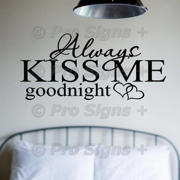 Always Kiss Me Goodnight Wall Decal Stencil