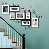 Love Home Family Hope Friends Faith Vinyl Wall Decal Home and Love Family Quote