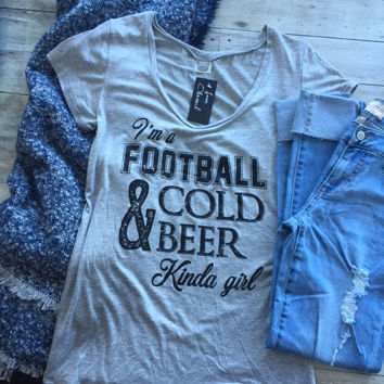 Football & Beer Kinda Girl