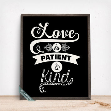 Love Is Patient And Kind Print, Typography Print, Love Quote, Bedroom Decor, Couples Wall Art, Room Decor, Home Decor, Mothers Day Gift