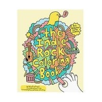 The Indie Rock Coloring Book Yellow Bird Project/ Miller, Andy J. (ILT)