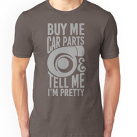 Buy me car parts and tell me i'm pretty by TswizzleEG
