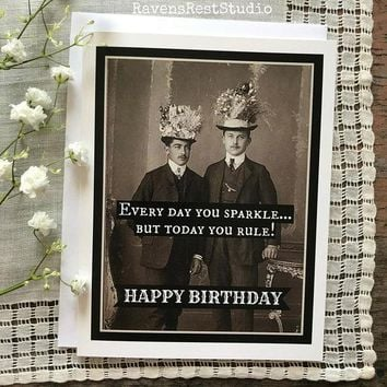 Every Day You Sparkle But Today You Rule! Funny Vintage Style Happy Birthday Card FREE SHIPPING