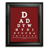 Adventure Time Marceline Eye Chart, Daddy Why Did You Eat My Fries, 8 x 10 Giclee Print BUY 2 GET 1 FREE