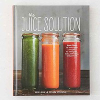The Juice Solution By Erin Quon & Briana Stockton