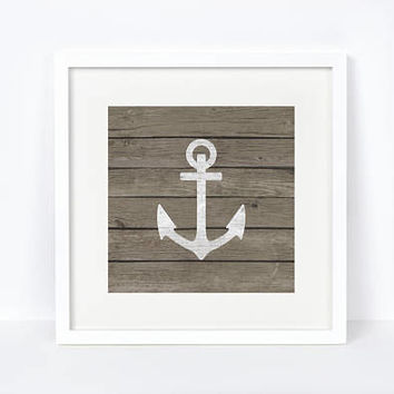 Printable, Anchor Print, Nautical Decor, Nautical Print, Nursery Decor, Rustic Decor, Rustic, Nautical, Weathered Wood, Nursery Art, Digital