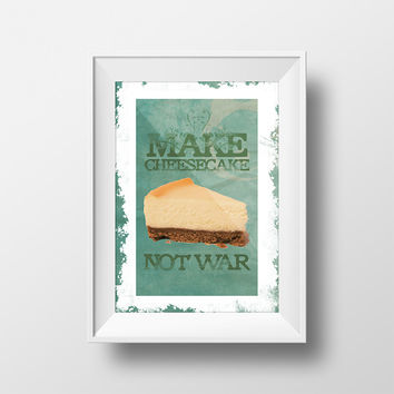 Make Cheesecake Not War Print Original Illustration Vintage Style Ad Poster Giclee Print on Cotton Canvas and Paper Canvas Home Wall Decor